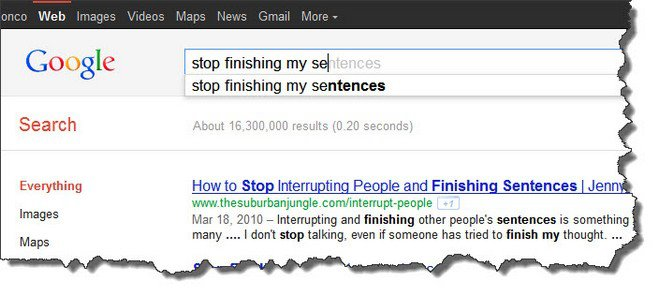 google stop finishing my sentences